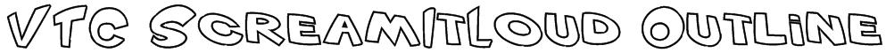 VTC ScreamItLoud Outline Font