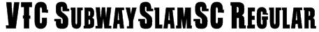 VTC SubwaySlamSC Regular Font