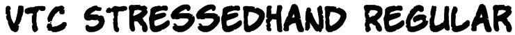 VTC StressedHand Regular Font