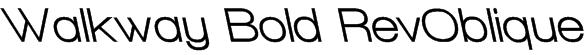 Walkway Bold RevOblique Font