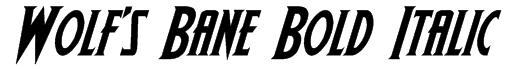 Wolf's Bane Bold Italic Font