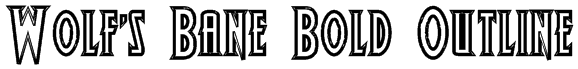 Wolf's Bane Bold Outline Font