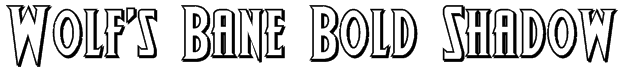 Wolf's Bane Bold Shadow Font