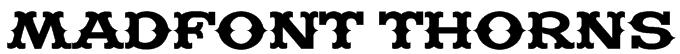 Madfont Thorns Font