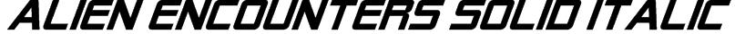 Alien Encounters Solid Italic Font