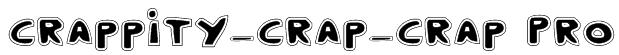 Crappity-Crap-Crap Pro Font