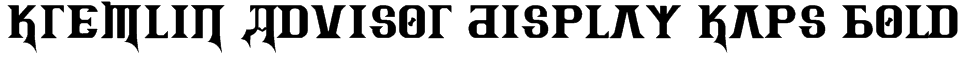 Kremlin Advisor Display Kaps Bold Font