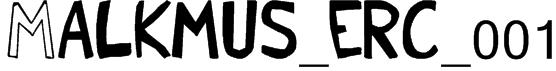 Malkmus_erc_001 Font