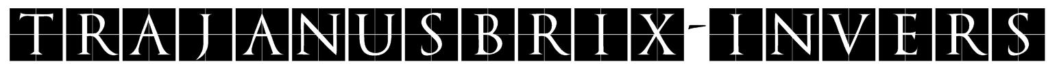 TrajanusBriX-Invers Font
