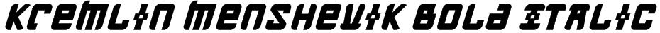 Kremlin Menshevik Bold Italic Font