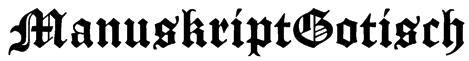 ManuskriptGotisch Font