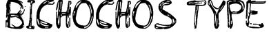BICHOCHOS TYPE Font