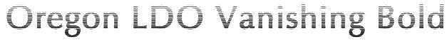 Oregon LDO Vanishing Bold Font
