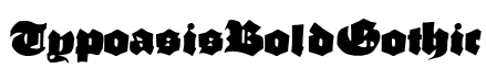 TypoasisBoldGothic Font