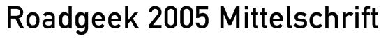 Roadgeek 2005 Mittelschrift Font