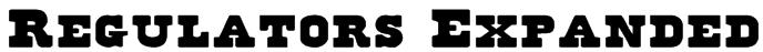 Regulators Expanded Font