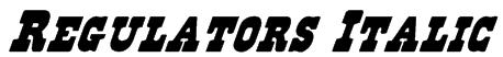 Regulators Italic Font