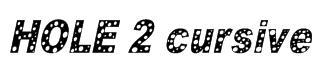 HOLE 2 cursive Font