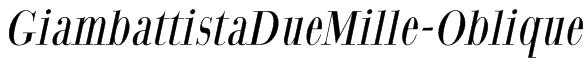 GiambattistaDueMille-Oblique Font