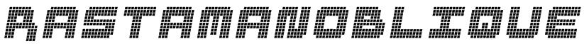 RastaManOblique Font