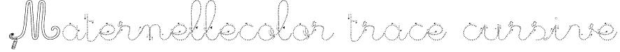 Maternellecolor trace cursive Font