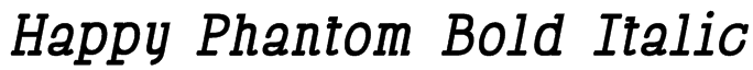 Happy Phantom Bold Italic Font