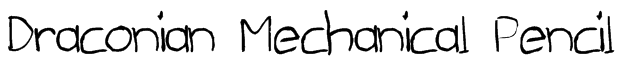 Draconian Mechanical Pencil Font