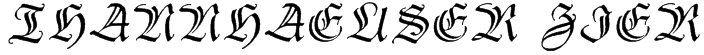 Thannhaeuser Zier Font