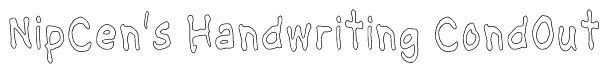 NipCen's Handwriting CondOut Font