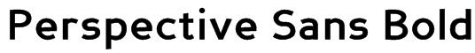 Perspective Sans Bold Font