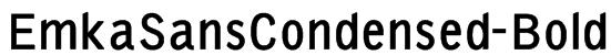 EmkaSansCondensed-Bold Font
