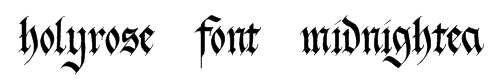 holyrose-font-midnightea Font