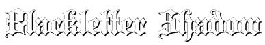 Blackletter Shadow Font