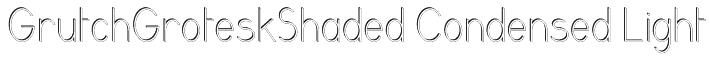 GrutchGroteskShaded Condensed Light Font