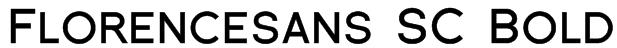 Florencesans SC Bold Font