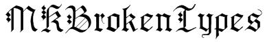 MKBrokenTypes Font