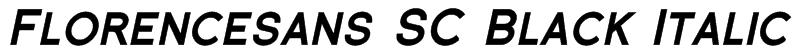 Florencesans SC Black Italic Font