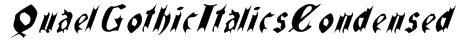 QuaelGothicItalicsCondensed Font