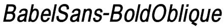 BabelSans-BoldOblique Font