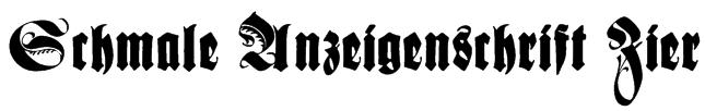 Schmale Anzeigenschrift Zier Font