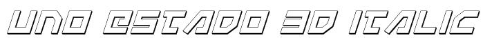 Uno Estado 3D Italic Font
