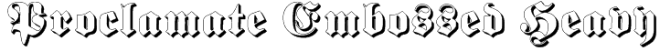 Proclamate Embossed Heavy Font