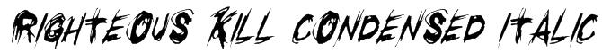 Righteous Kill Condensed Italic Font
