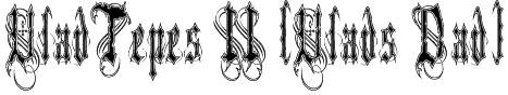 VladTepes II (Vlads Dad) Font