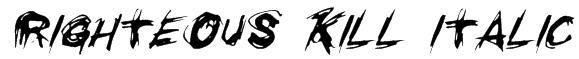 Righteous Kill Italic Font