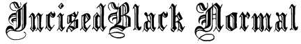 IncisedBlack Normal Font