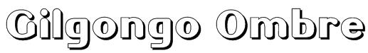 Gilgongo Ombre Font