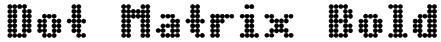Dot Matrix Bold Font