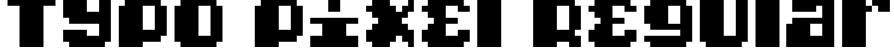Typo pixel Regular Font