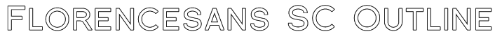 Florencesans SC Outline Font